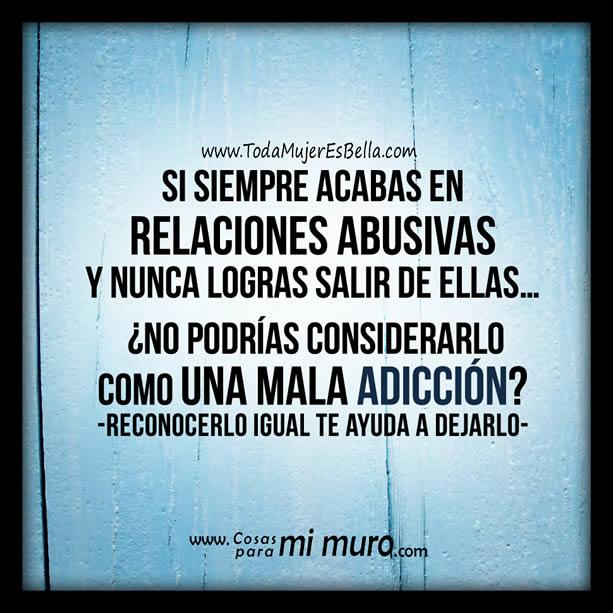¿Siempre vuelves a relaciones abusivas?