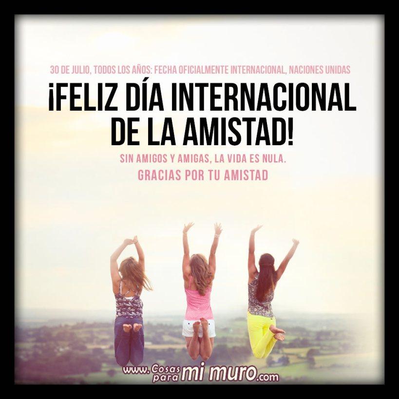 Feliz Día Internacional de la Amistad