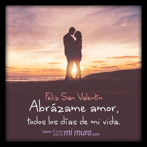 Abrázame, amor, feliz San Valentín