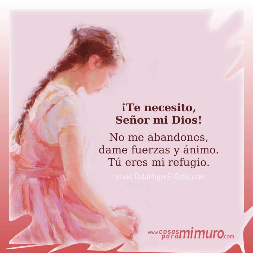 Oración: Te necesito, Señor mi Dios