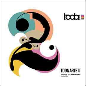 TODA ARTE II | Artistas Plásticos Santafesinos