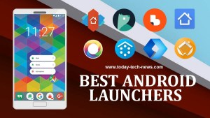 Best Android Launchers 2018Best Android Launchers 2018
