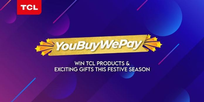 TCL will connect customers for the upcoming festive season via #YouBuyWePay