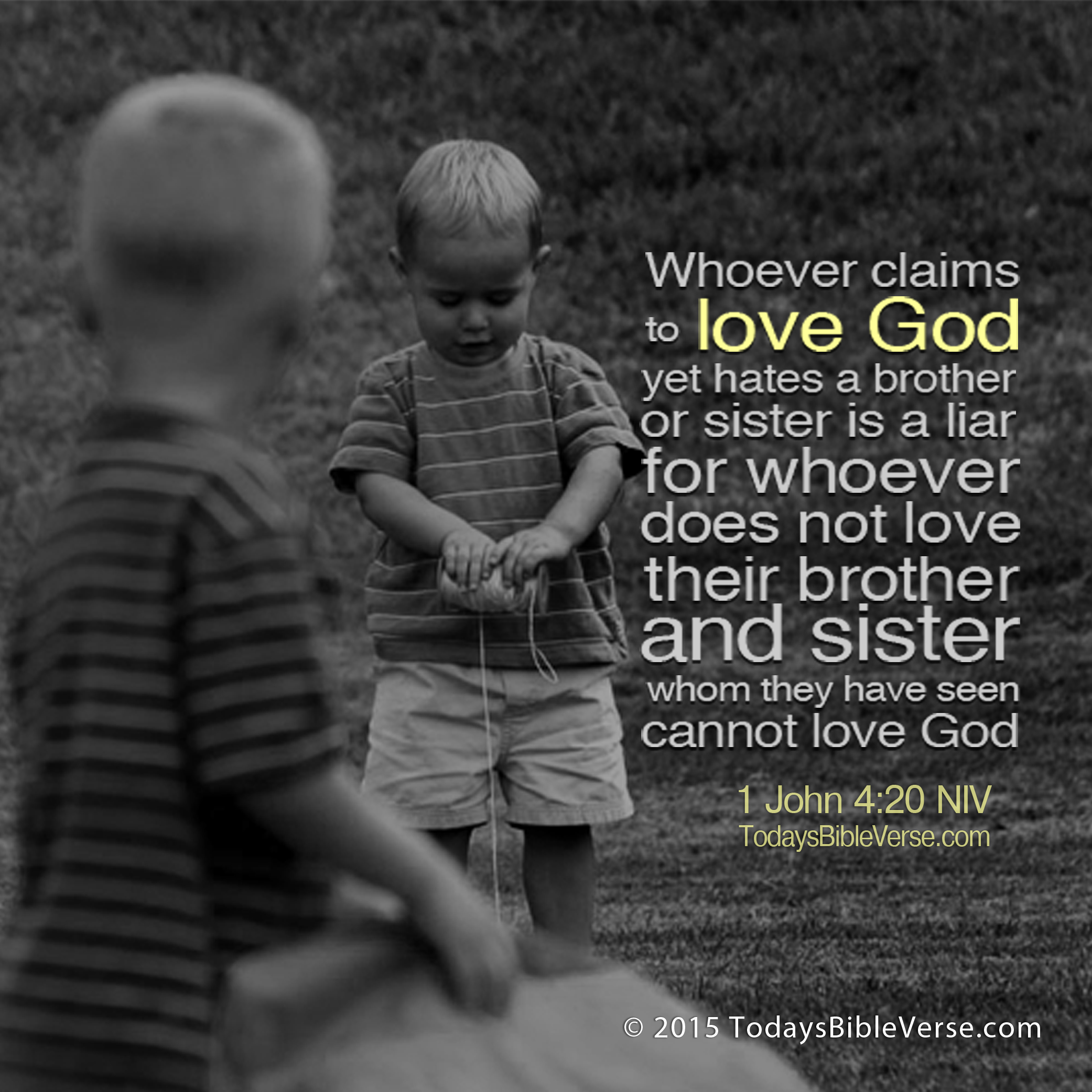 Claiming To Love God Todays Bible Verse