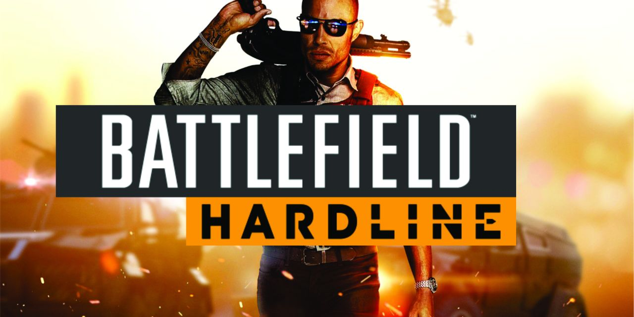 Battlefield Hardline – Campaign Review