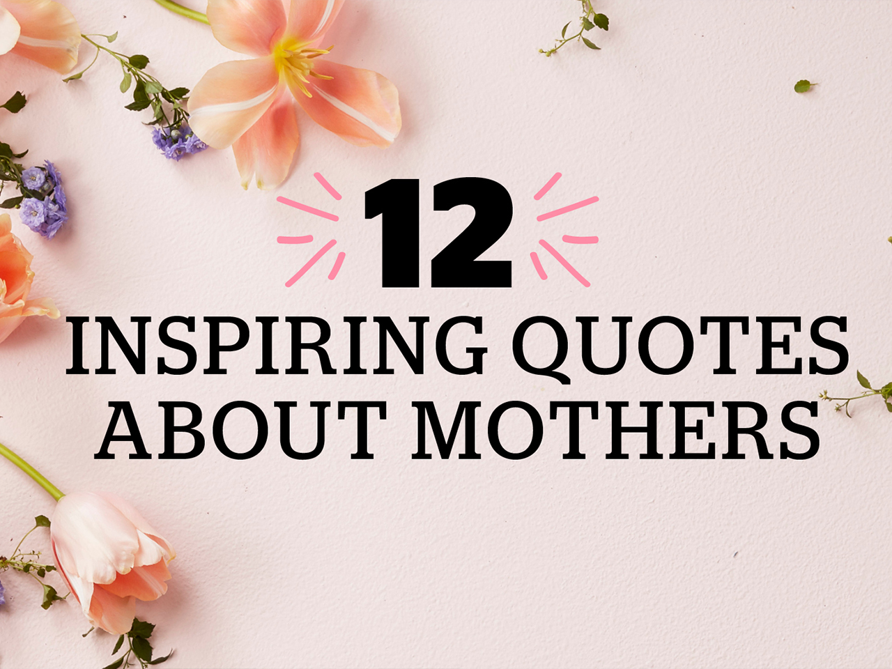 Great Mother Quotes Pictures 25 Inspirational Mother