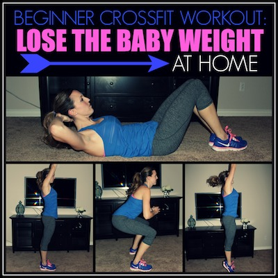 beginner crossfit workout lose the baby weight at home