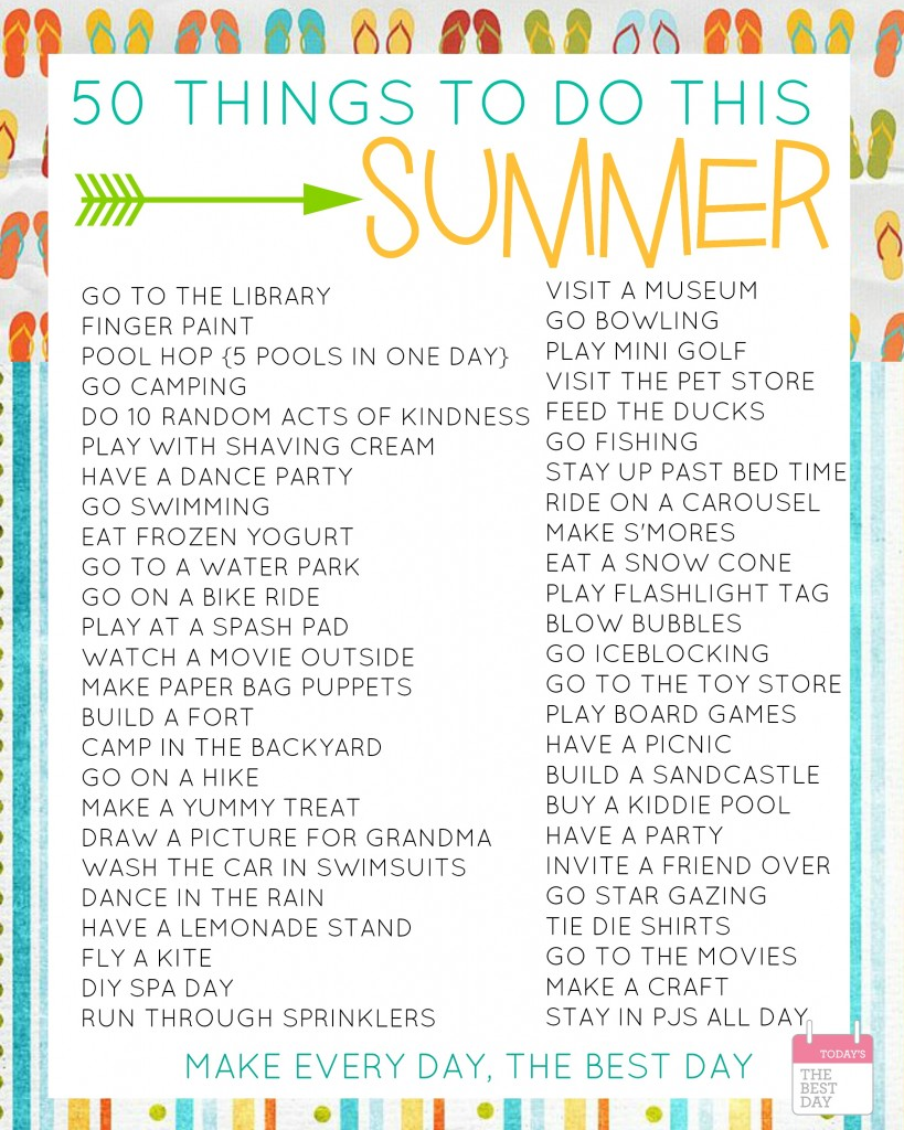 50 Things To Do This Summer With FREE Printable Bucket Lists  Todays the Best Day