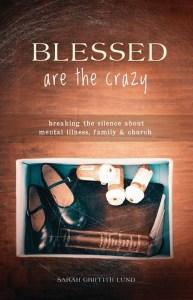 blessedarethecrazy