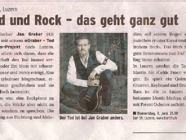 «Tod und Rock - das geht ganz gut». Konzerthinweis im Apero, anlässlich des Konzerts in der Bar 59, Luzern. 4. Juni 2009.