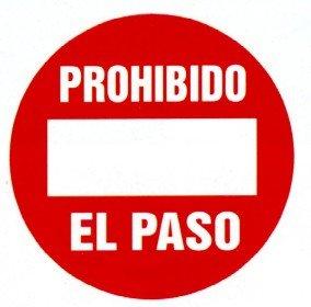 señal texto prohibido el paso