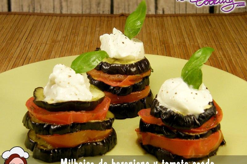 Milhojas de berenjena y tomate asado