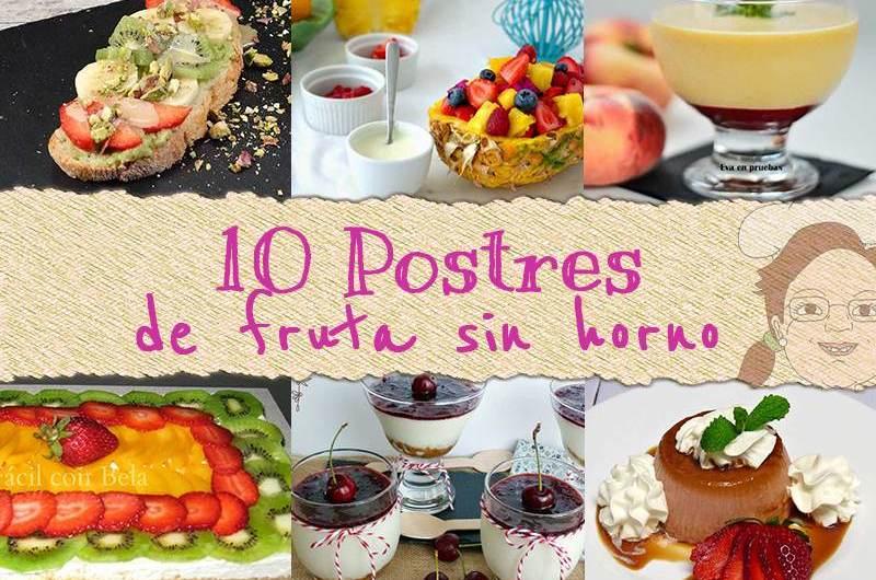 10 postres de fruta sin horno