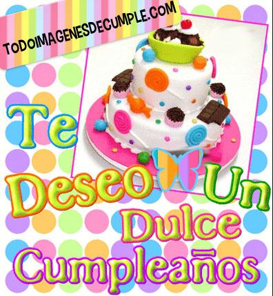 imagenes cumpleaños te deseo un dulce cumpleaños