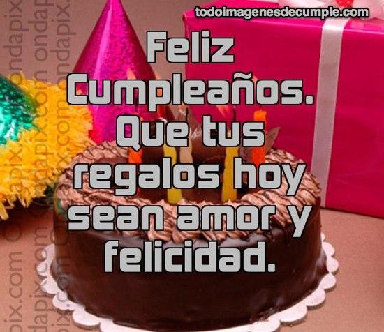 imagen de cumpleaños que tus regalos hoy sean amor y felicidad