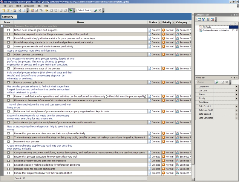 For example, those creating a firm's budget need to ensure that all departmental expenses are accounted for in an organized manner that prevents skewed figures later on. Business Process Optimization Template To Do List Organizer Checklist Pim Time And Task Management Software For Better Personal And Business Productivity