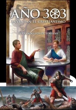 Año 303. Inventan el cristianismo.