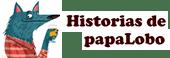 Historias de PapaLobo