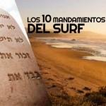 Los 10 mandamientos del Surf: ¡Respeto ante todo!