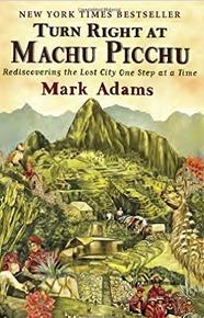 travel books turn right at machu picchu