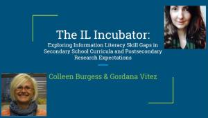 The IL Incubator- Exploring Information Literacy Skill Gaps