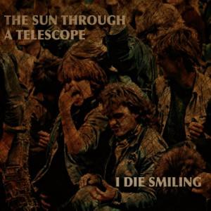 I Die Smiling 2013