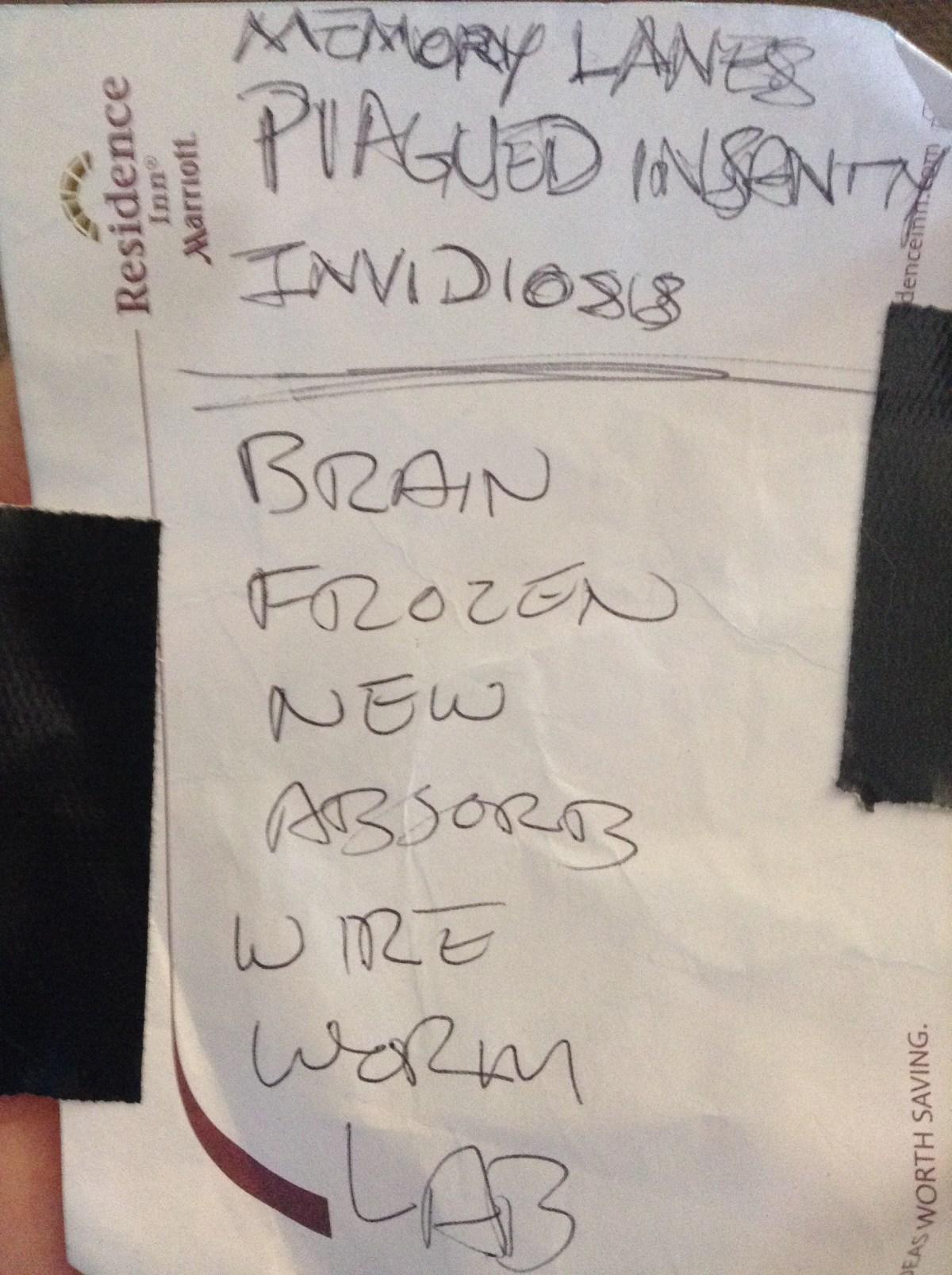 Full on music dorkery, I got set list for Artificial Brain.