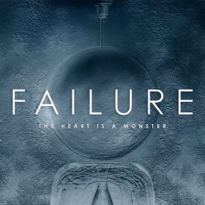 failure-the-heart-is-a-monster