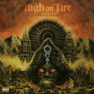 High-On-Fire_Luminiferous_Cover