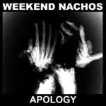 weekend-nachos-apology