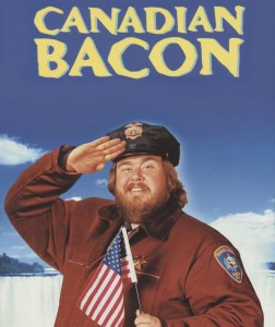 Canadian-Bacon-images-d4d35c79-2d1a-42f7-ba0b-395dca13ef7