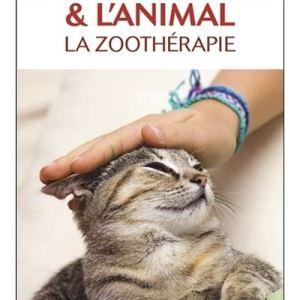 Entre l'humain & l'animal - La zoothérapie