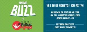 Anime Buzz @ Porto Alegre | Rio Grande do Sul | Brasil