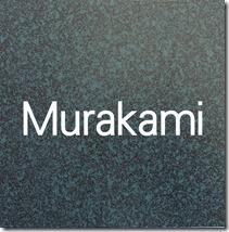 錆黒緑  Murakami