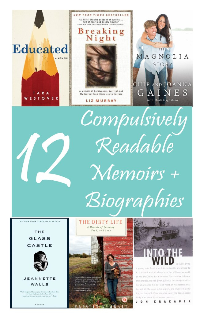 12 Compulsively Readable Memoirs + Biographies // If you're looking for tales of real life that are as readable as many novels, check out these 12 picks! #memoirs #bookrecommendations #booklist #bookrecs #biographies