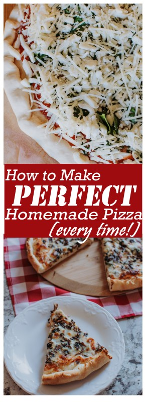 Want to up your homemade pizza game? Here are tried-and-true secrets to getting perfect homemade pizza, every time!