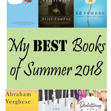 My Best Books of Summer 2018