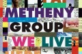 "Pat Metheny Group: búsqueda y experimentación (1994-1998). We Live Here, ""Quartet"", Imaginary Day"
