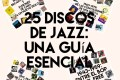 Especial 25 Discos de Jazz: una guía esencial (2005)