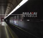 Kaulakau. In Fabula (Discmedi, 2011)