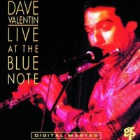 Dave Valentin Live At The Blue Note