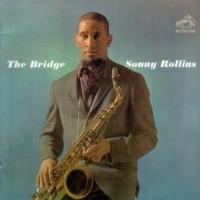 """Tomajazz recomienda... un tema: """"The Bridge"""" (Sonny Rollins, 1962)"""
