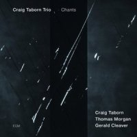craig taborn trio chants