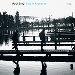 Paul Bley Solo in Mondsee (ECM 1786, 2007)