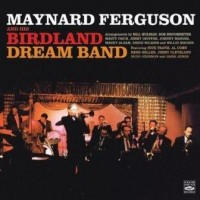 Maynard Ferguson and his Birdland Dream Band