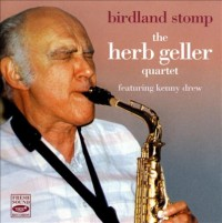 The Herb Geller Quartet Birdland Stomp