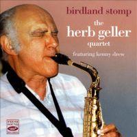 The Herb Geller Quartet Birdland Stomp