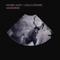 Joelle Leandre - Daunik Lazro_Hasparren