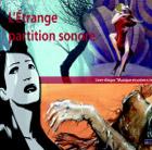 MISTERIOSO TRIO L'étrange Partition Sonore Agustí Fernández (piano), Harri Sjöström (saxofón soprano), Ramón López (batería, tabla, percusión) JazzoSphère / No Limit 2007/01