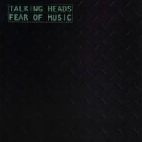 Talking Heads Fear Of Music